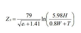 Equation 2. Z₀ = 79 ln(4.98H / 0.8W + T) / sqrt(e_r + 1.41)