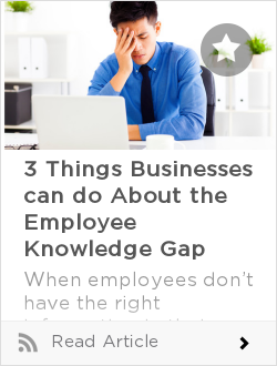 3 Things Businesses can do About the Employee Knowledge Gap
