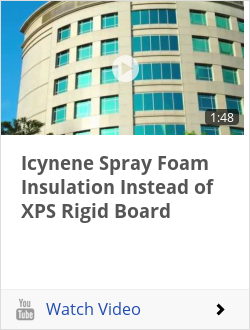 Icynene Spray Foam Insulation Instead of XPS Rigid Board
