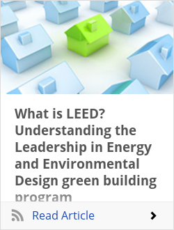 What is LEED? Understanding the Leadership in Energy and Environmental Design green building program