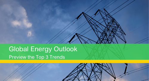 2020 Global Energy Outlook: Get A Sneak Peek of the Top 3 Trends