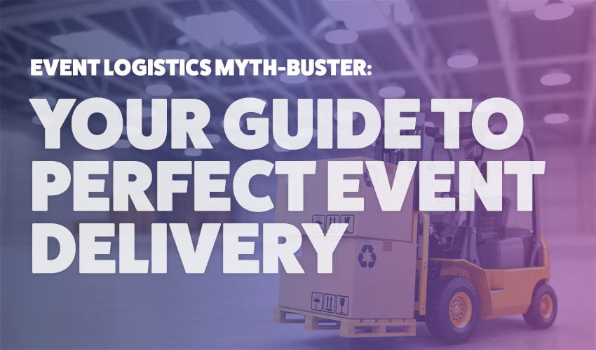 Your guide to exhibitor logistics