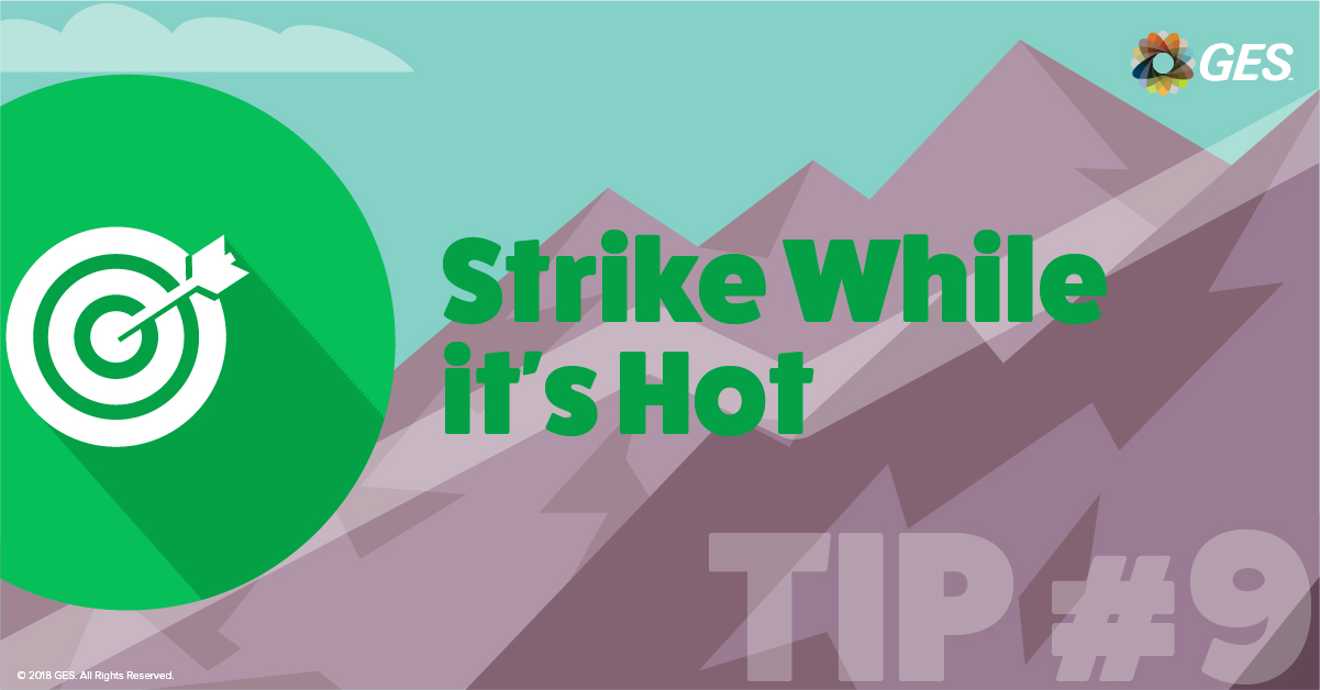 Strike While it's Hot | Sponsorship Tip #9