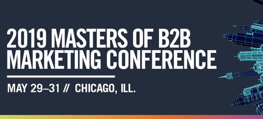 2019 ANA Masters of B2B Marketing Conference