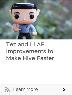 Tez and LLAP Improvements to Make Hive Faster