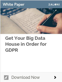 Get Your Big Data House in Order for GDPR