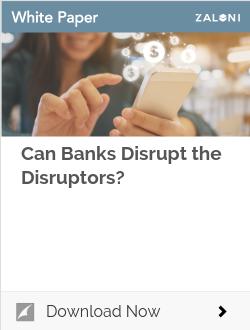 Can Banks Disrupt the Disruptors?