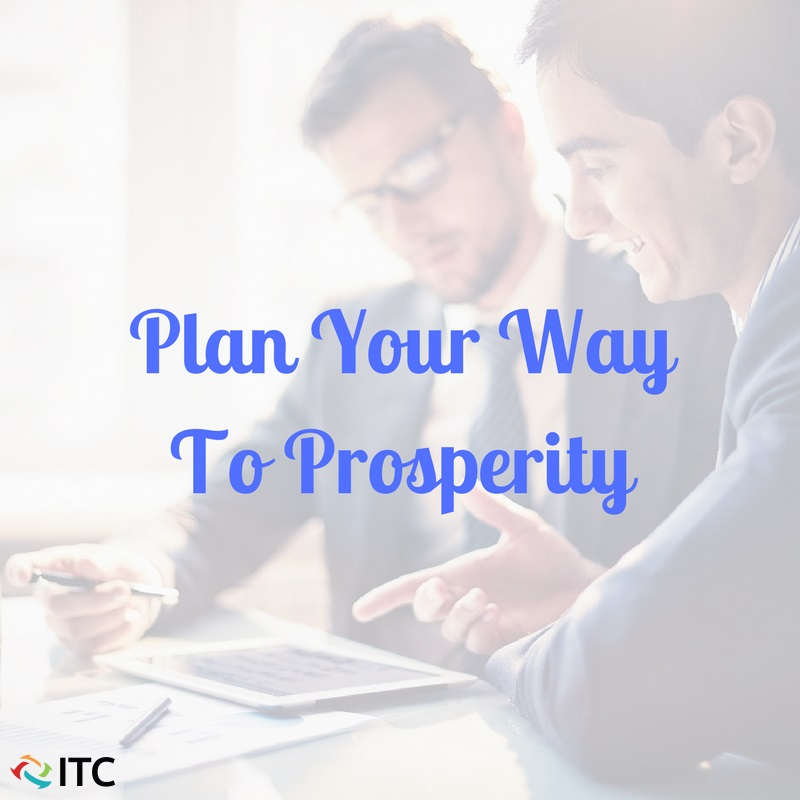 Plan your way to prosperity