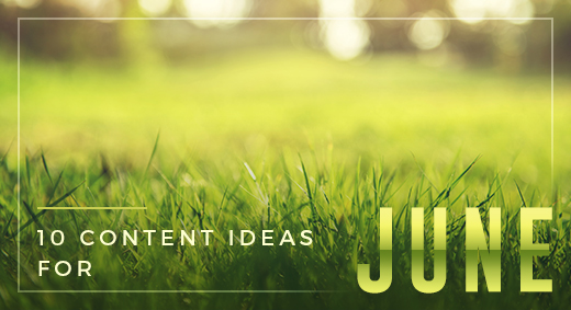 10 Ideas for June