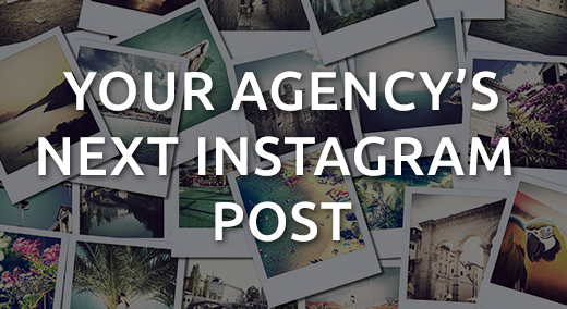 your agency's next instagram post