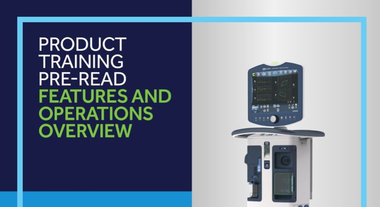 Product Training Pre-Read: Puritan Bennett™ 980 Ventilator System