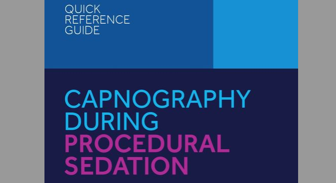 Quick Reference Guide: Capnography During Procedural Sedation