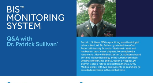 BIS™ Monitoring System: Q&A with Dr. Patrick Sullivan