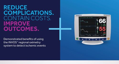 Demonstrated Benefits of Using the INVOS™ Regional Oximetry System to Detect Ischemic Events