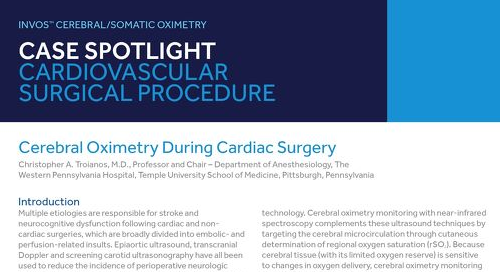 Case Spotlight: Cerebral Oximetry During Cardiac Surgery
