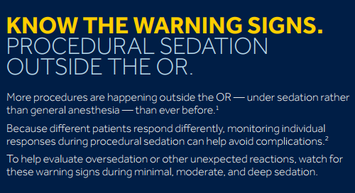 Know the Warning Signs: Minimal, Moderate, and Deep Procedural Sedation Outside the OR