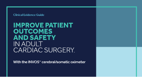 Clinical Evidence Guide: Improve Patient Outcomes and Safety in Adult Cardiac Surgery