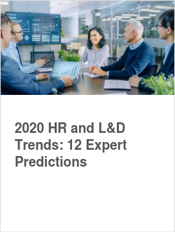 2020 HR and L&D Trends: 12 Expert Predictions