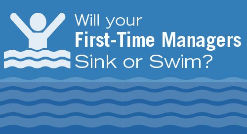 Will Your New Managers Sink or Swim?