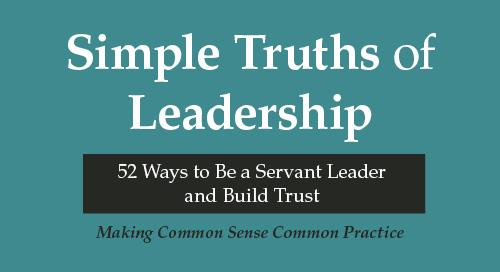 Simple Truths of Leadership Book Summary