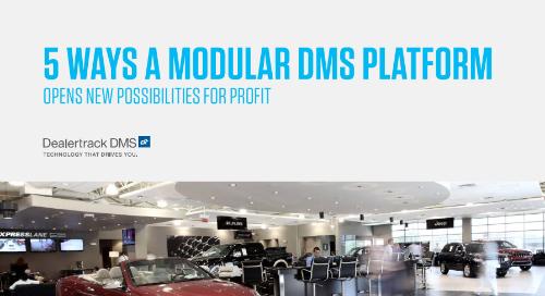 5 Ways a Modular DMS Platform Opens New Possibilities for Profit