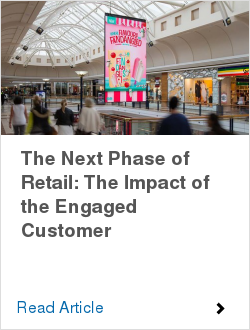 The Next Phase of Retail: The Impact of the Engaged Customer
