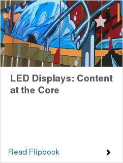 LED Displays: Content at the Core