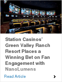 Station Casinos' Green Valley Ranch Resort Places a Winning Bet on Fan Engagement with NanoLumens