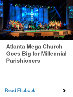 Atlanta Mega Church Goes Big for Millennial Parishioners