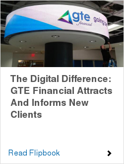 The Digital Difference: GTE Financial Attracts And Informs New Clients