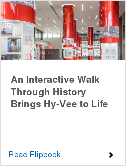 An Interactive Walk Through History Brings Hy-Vee to Life