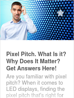 Pixel Pitch. What Is it? Why Does It Matter? Get Answers Here!