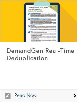 DemandGen Real-Time Deduplication