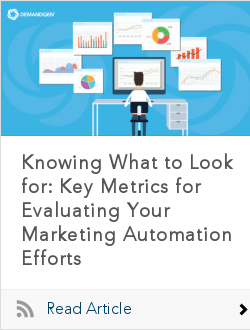 Knowing What to Look for: Key Metrics for Evaluating Your Marketing Automation Efforts
