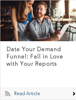 Date Your Demand Funnel: Fall in Love with Your Reports