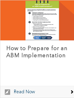 How to Prepare for an ABM Implementation