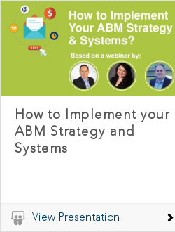 How to Implement your ABM Strategy and Systems
