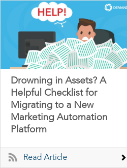 Drowning in Assets? A Helpful Checklist for Migrating to a New Marketing Automation Platform