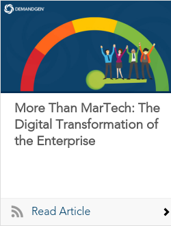 More Than MarTech: The Digital Transformation of the Enterprise