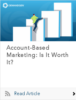 Account-Based Marketing: Is It Worth It?