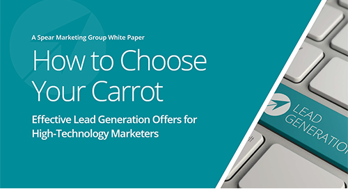 How to Choose Your Carrot- Effective Lead Generation Offers for High-Technology Marketers