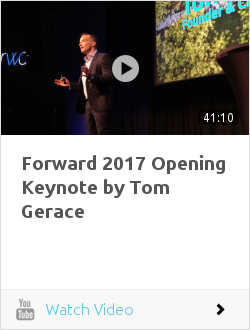 Forward 2017 Opening Keynote by Tom Gerace