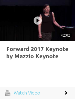 Forward 2017 Keynote by Mazzio Keynote