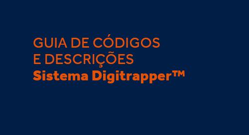 Guia de Códigos e Descrições Sistema Digitrapper™