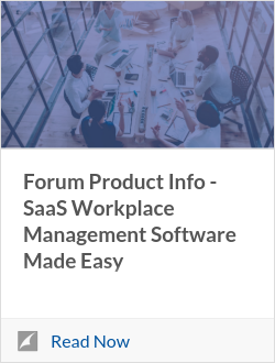 Forum Product Info - SaaS Workplace Management Software Made Easy