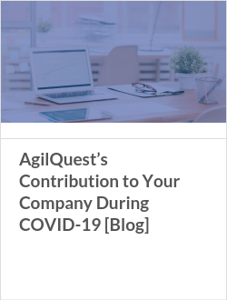 AgilQuest's Contribution to Your Company During COVID-19 [Blog]