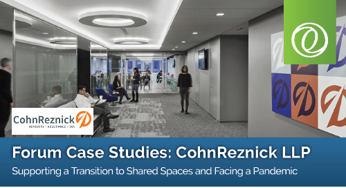 CohnReznick Transitions to Shared Spaces with Forum
