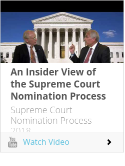 An Insider View of the Supreme Court Nomination Process