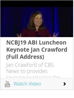 NCBJ19 ABI Luncheon Keynote Jan Crawford (Full Address)