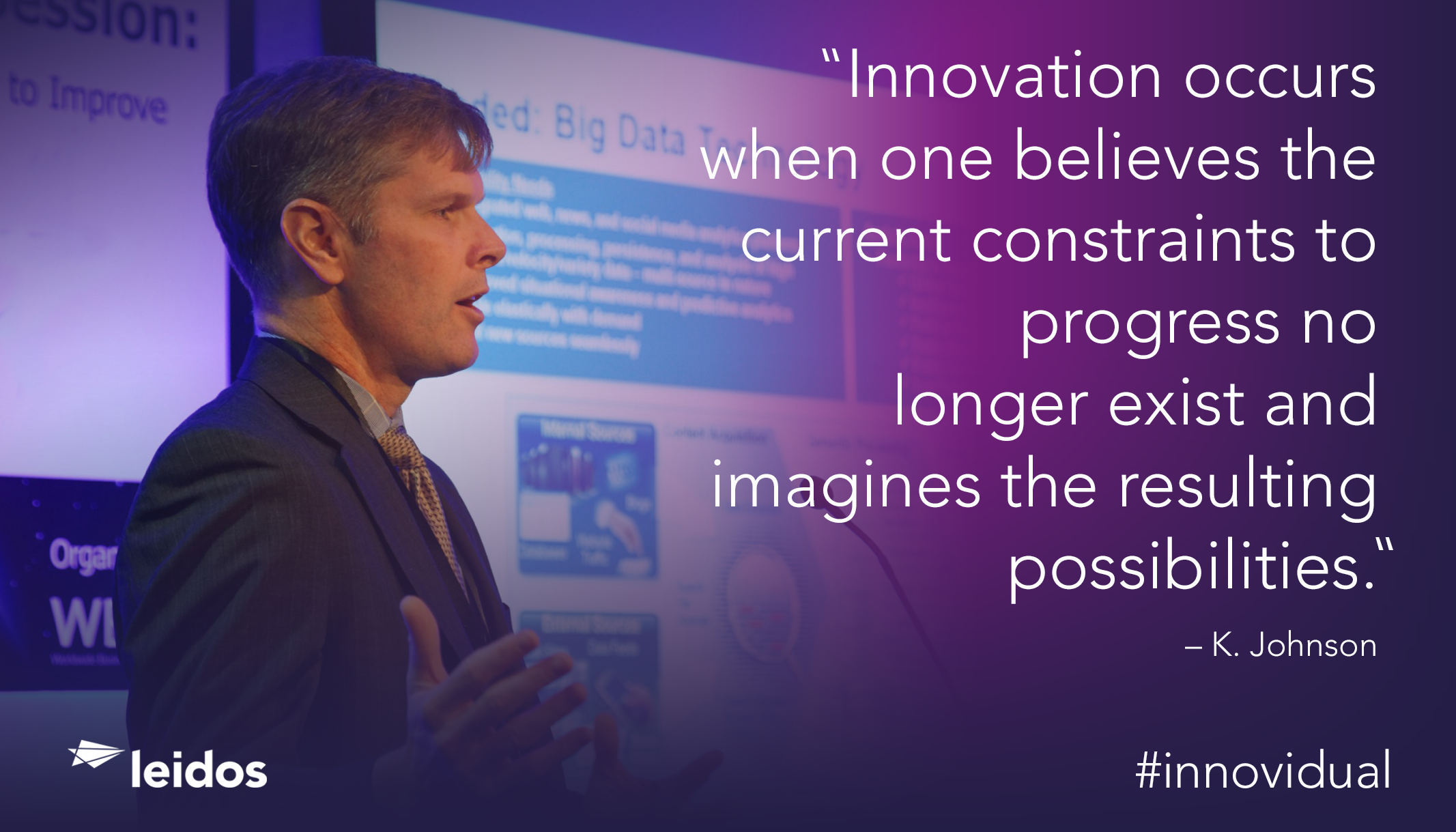 Keith Johnson is CTO and Chief Engineer for Leidos' Defense and Intelligence Group.